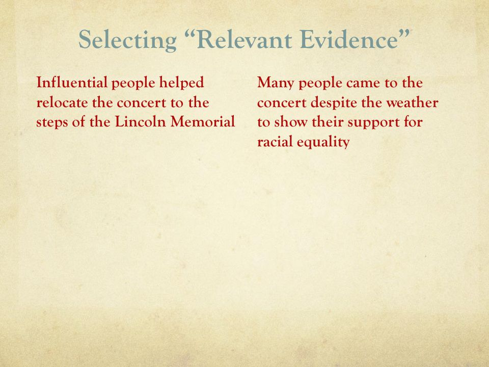 Selecting Relevant Evidence