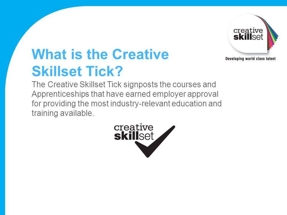 What is the Creative Skillset Tick