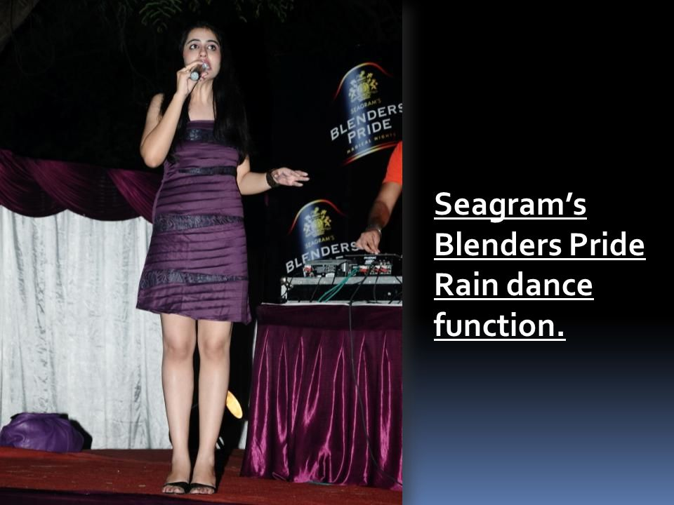 Seagram's Blenders Pride Rain dance function.