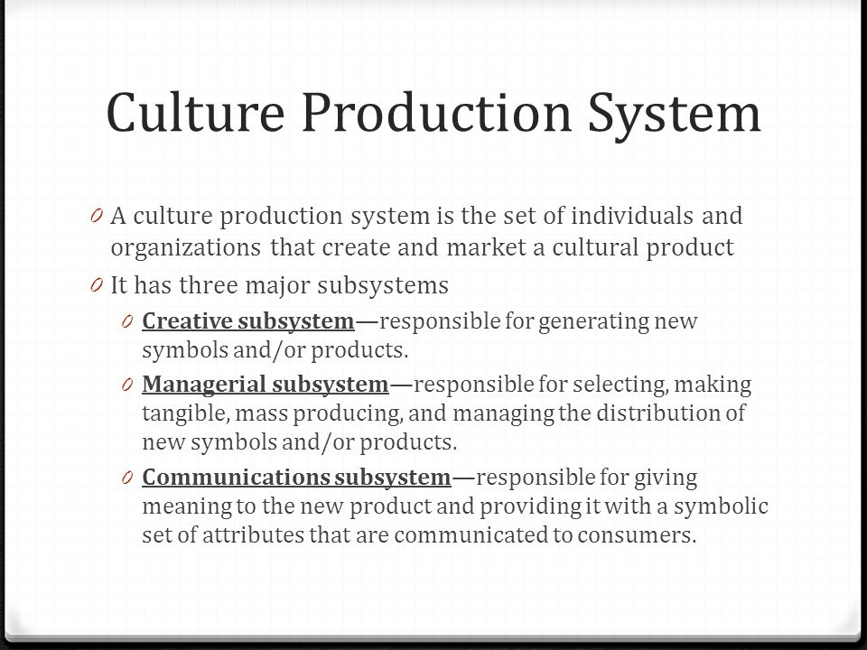 Culture Production System