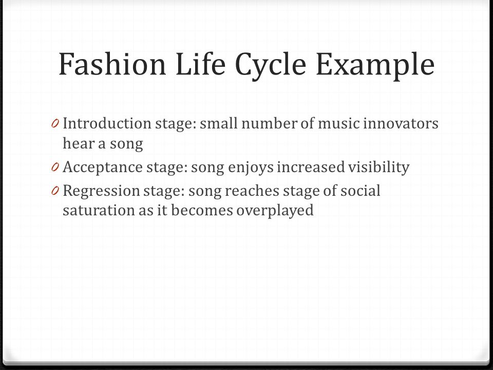 Fashion Life Cycle Example