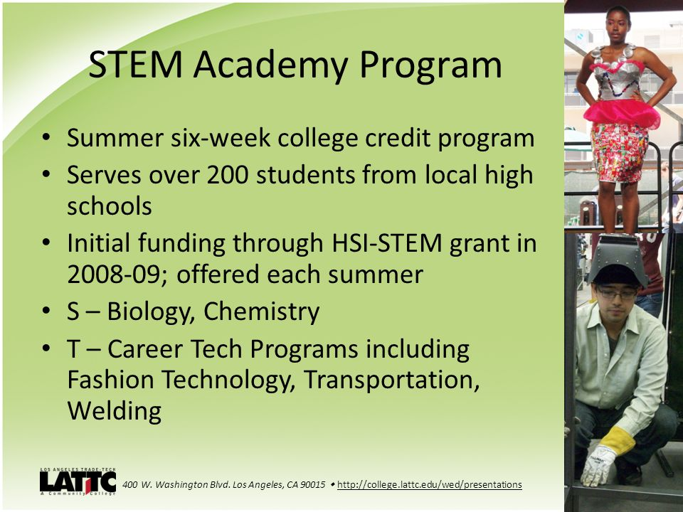 STEM Academy Program Summer six-week college credit program