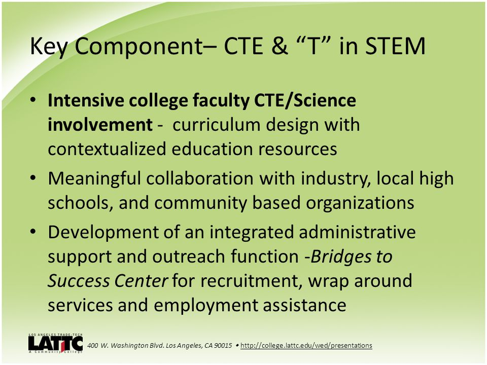 Key Component– CTE & T in STEM