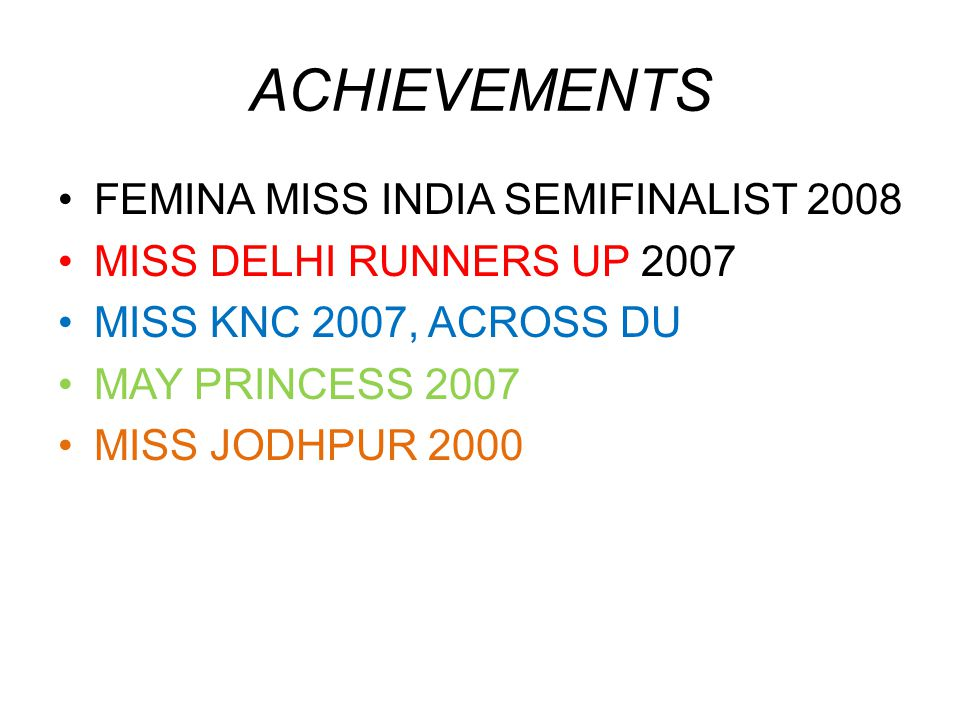 ACHIEVEMENTS FEMINA MISS INDIA SEMIFINALIST 2008