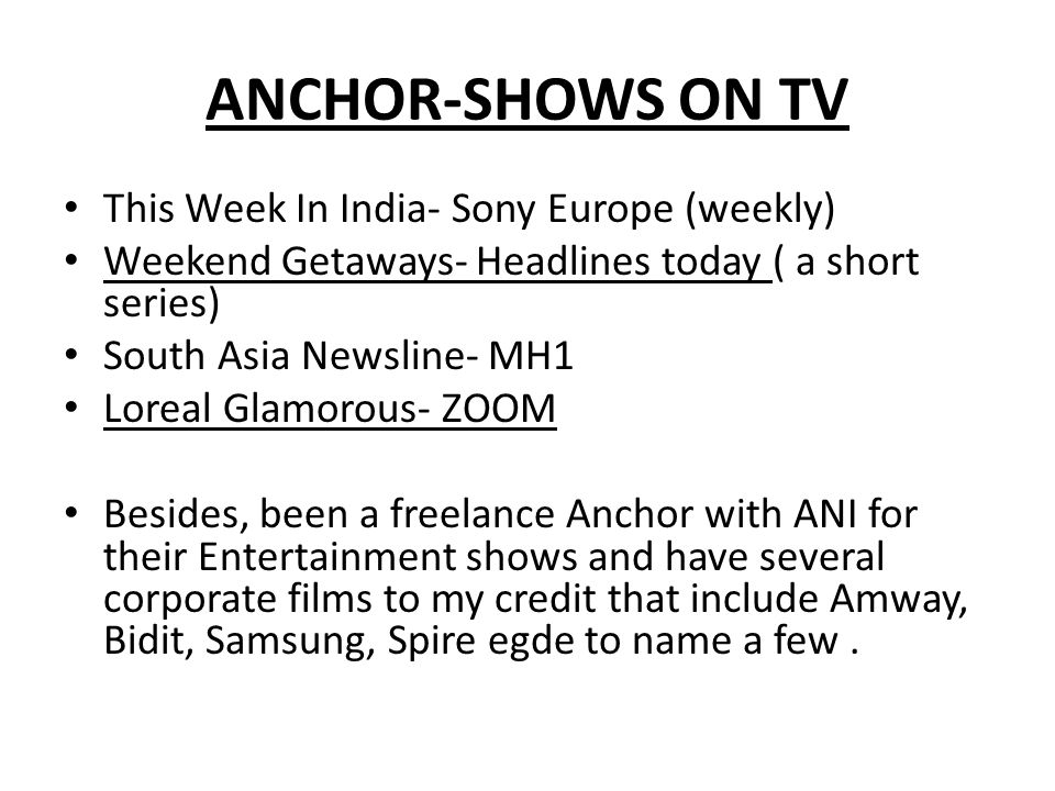 ANCHOR-SHOWS ON TV This Week In India- Sony Europe (weekly)