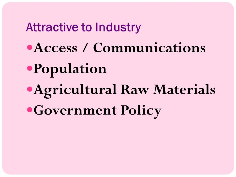 Attractive to Industry