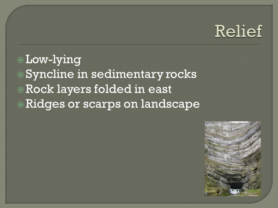 Relief Low-lying Syncline in sedimentary rocks