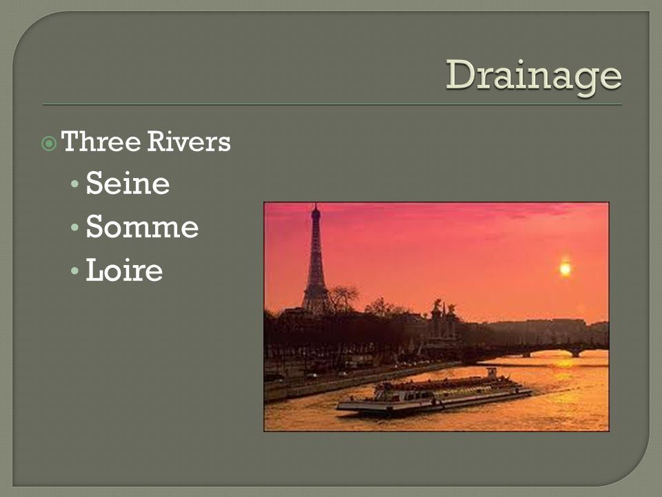 Drainage Three Rivers Seine Somme Loire