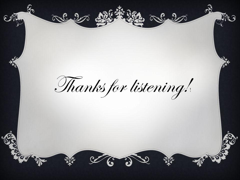 Thanks for listening!!