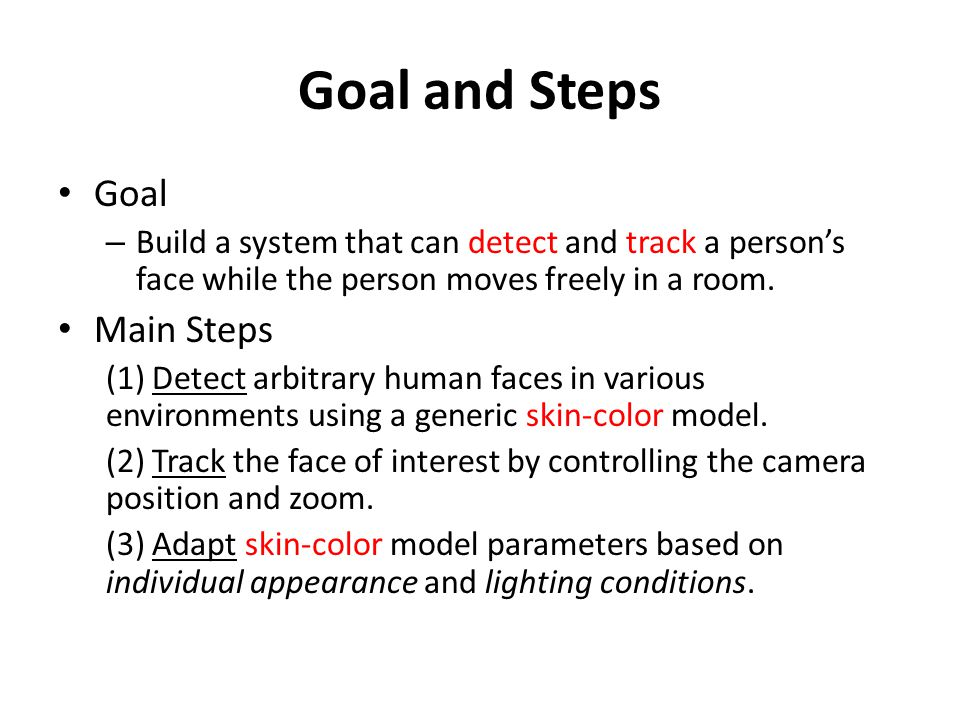 Goal and Steps Goal Main Steps