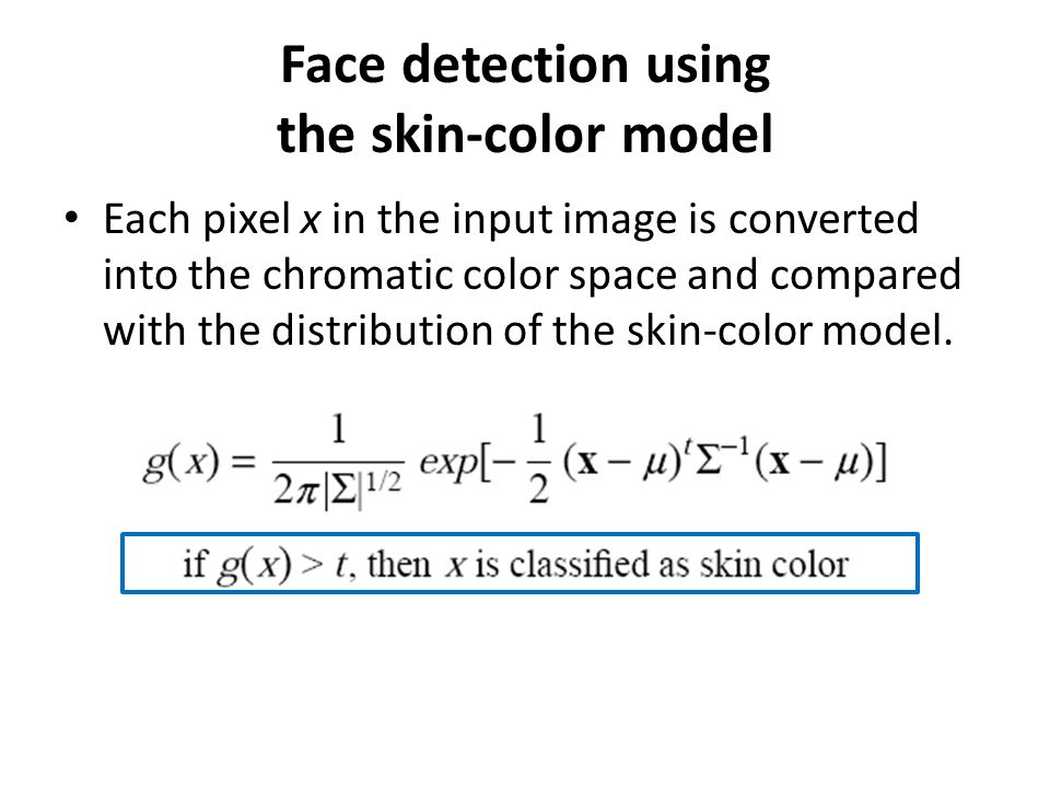 Face detection using the skin-color model