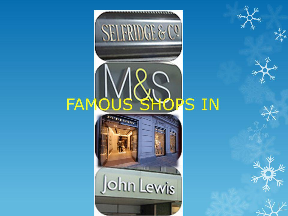 FAMOUS SHOPS IN LONDON