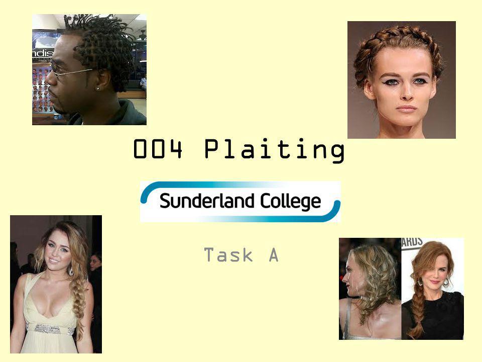 004 Plaiting Task A