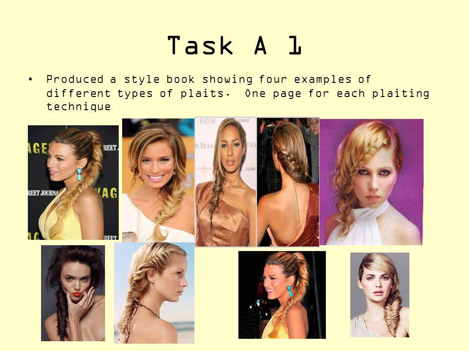 Task A 1 Produced a style book showing four examples of different types of plaits.