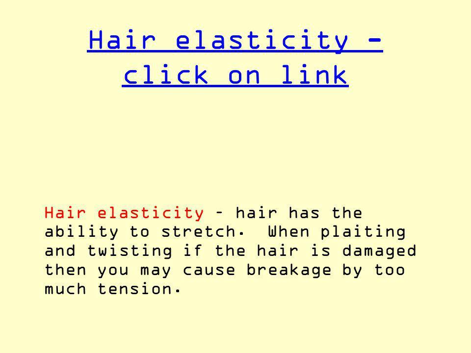 Hair elasticity - click on link