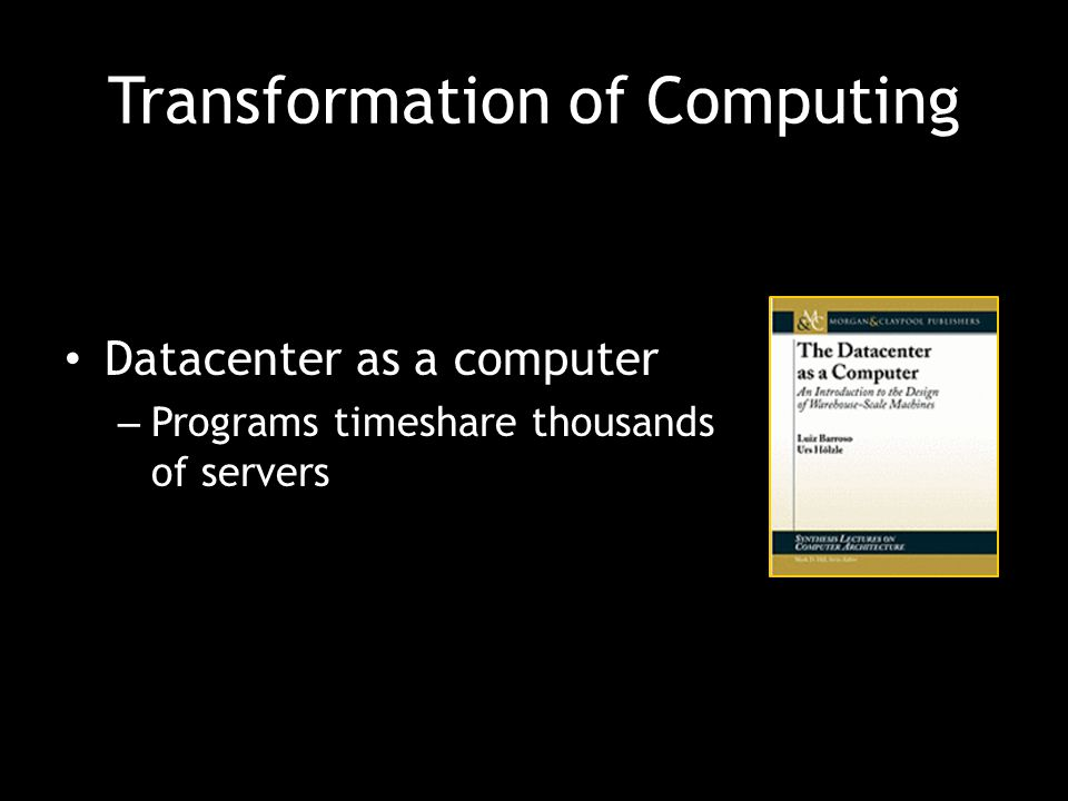 Transformation of Computing