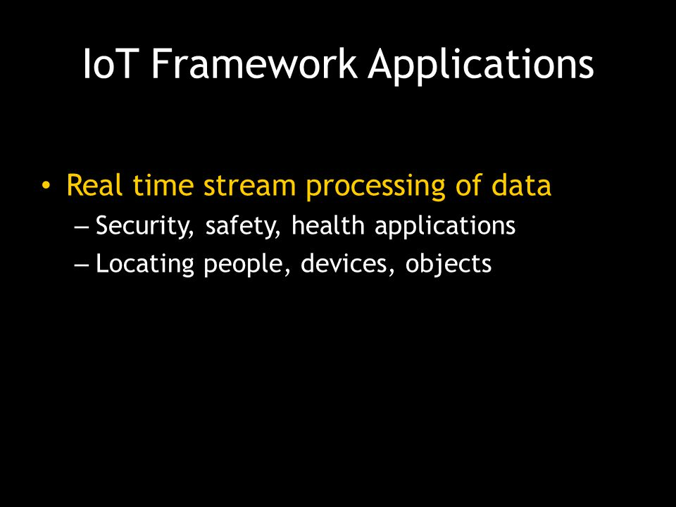 IoT Framework Applications