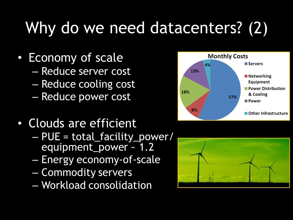 Why do we need datacenters (2)