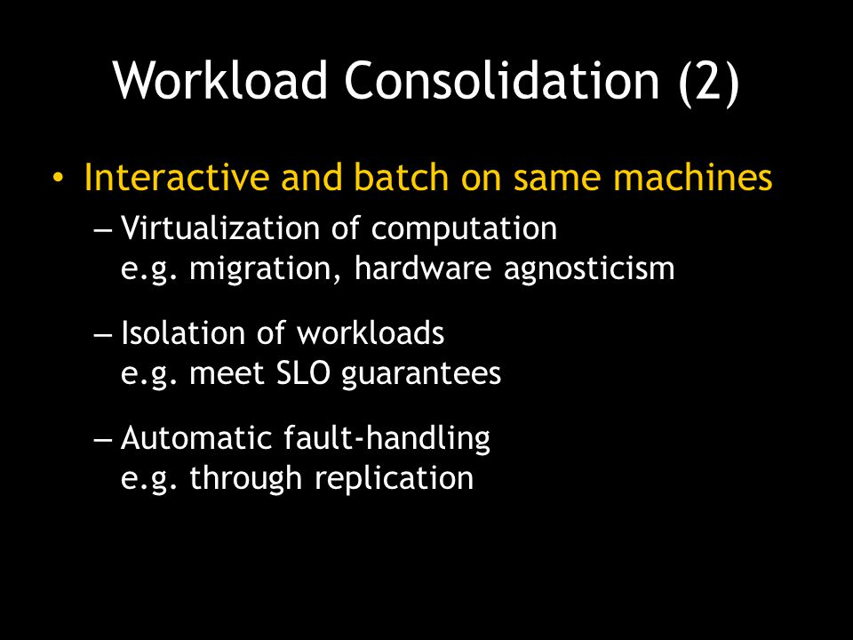 Workload Consolidation (2)