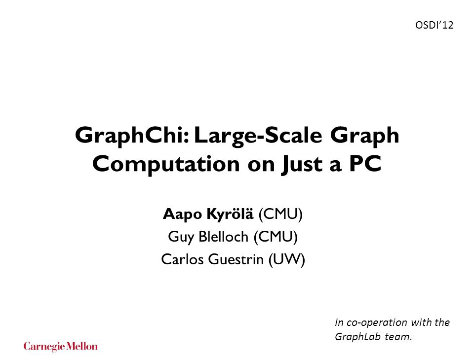 GraphChi: Large-Scale Graph Computation on Just a PC