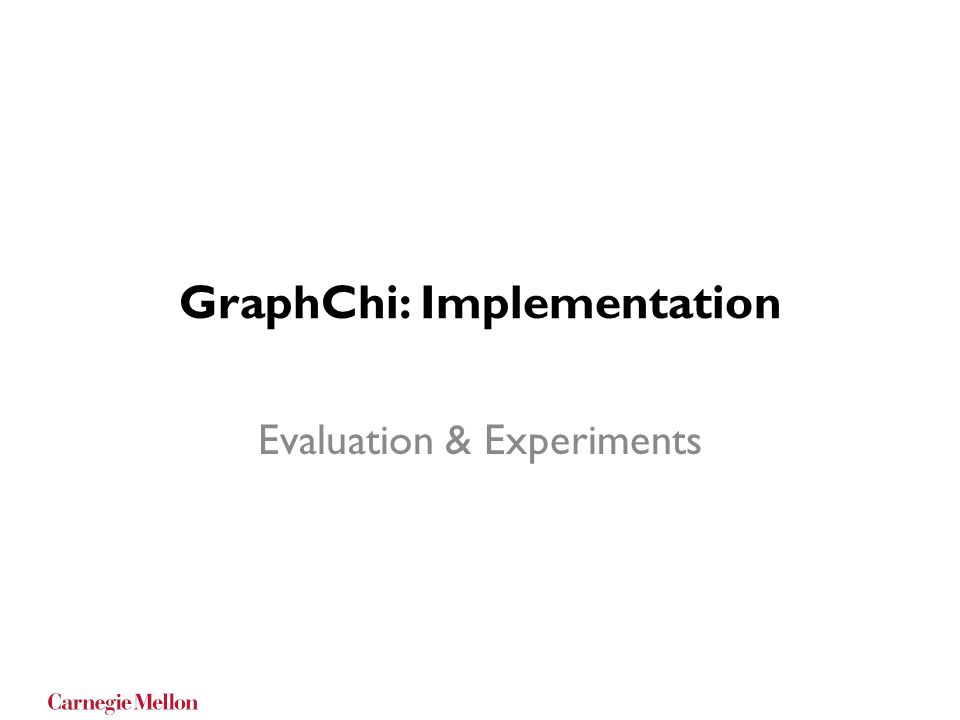 GraphChi: Implementation