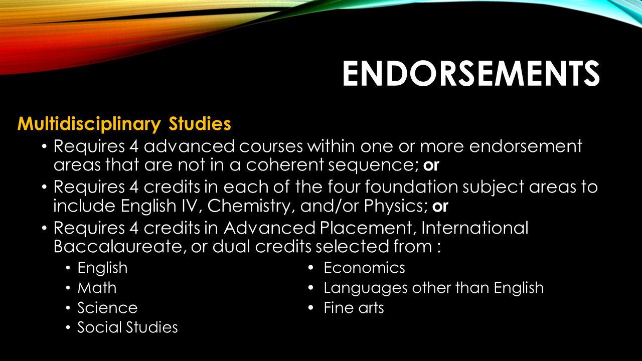 Endorsements Multidisciplinary Studies