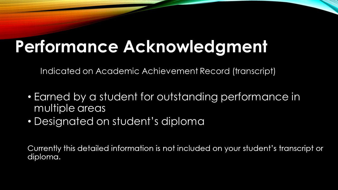 Indicated on Academic Achievement Record (transcript)