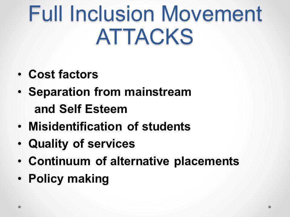 Full Inclusion Movement ATTACKS