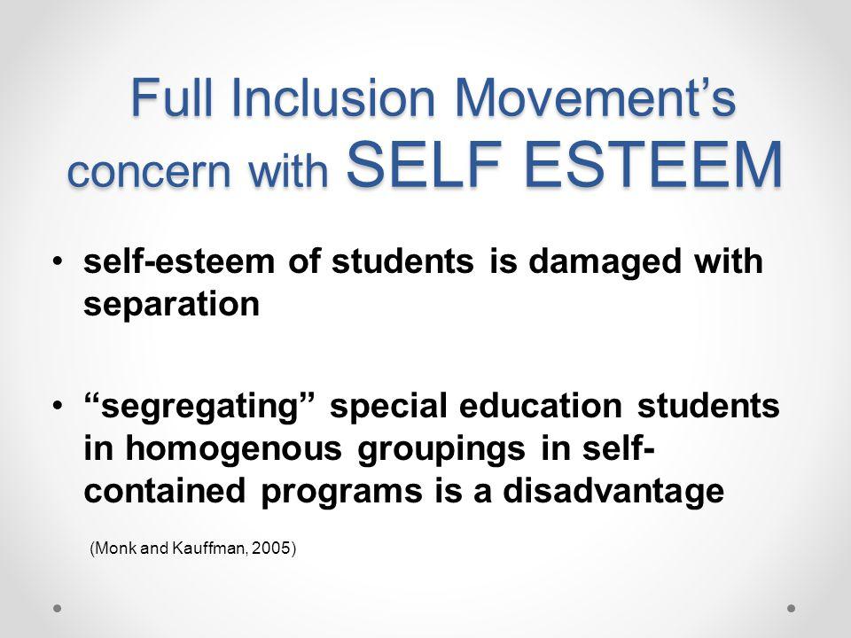 Full Inclusion Movement's concern with SELF ESTEEM