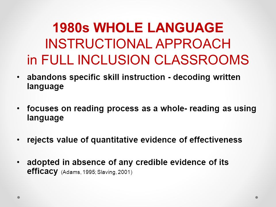 1980s WHOLE LANGUAGE INSTRUCTIONAL APPROACH in FULL INCLUSION CLASSROOMS