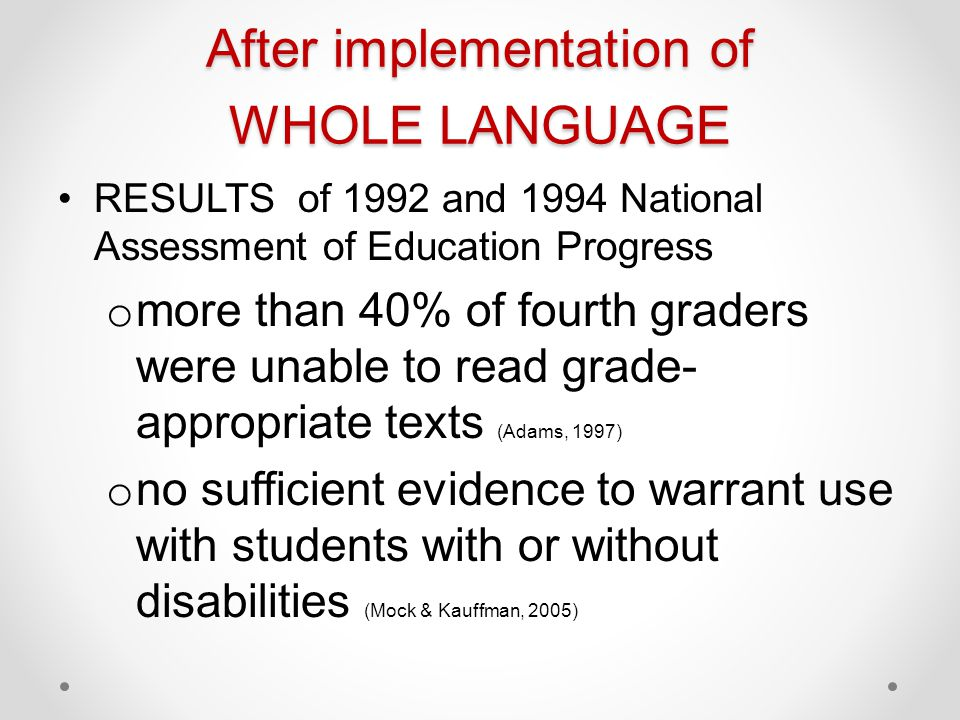 After implementation of WHOLE LANGUAGE