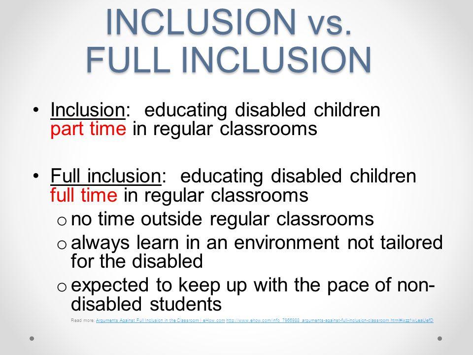 INCLUSION vs. FULL INCLUSION