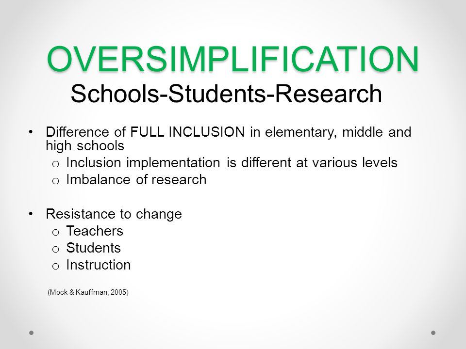 OVERSIMPLIFICATION Schools-Students-Research