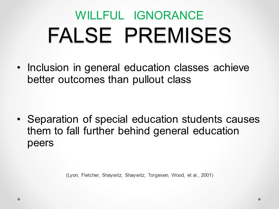 WILLFUL IGNORANCE FALSE PREMISES