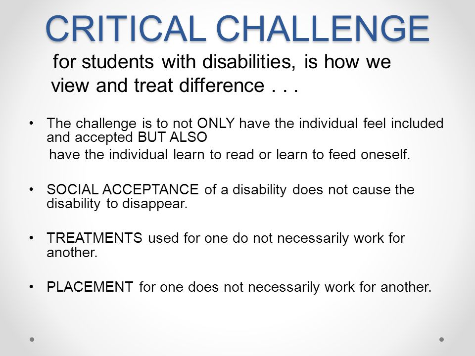 CRITICAL CHALLENGE view and treat difference . . .