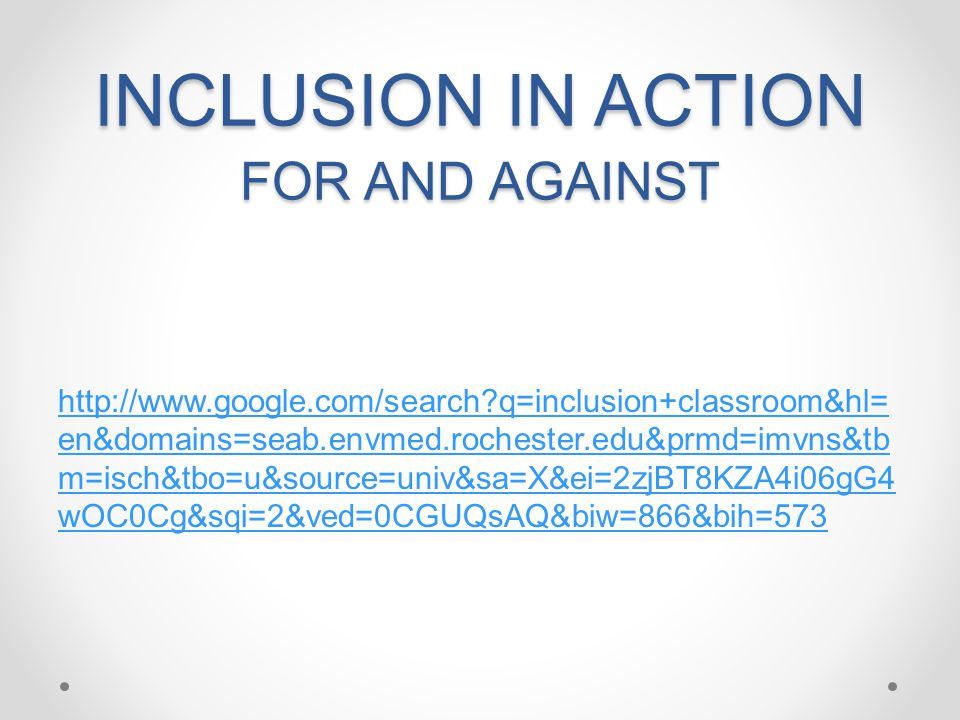 INCLUSION IN ACTION FOR AND AGAINST