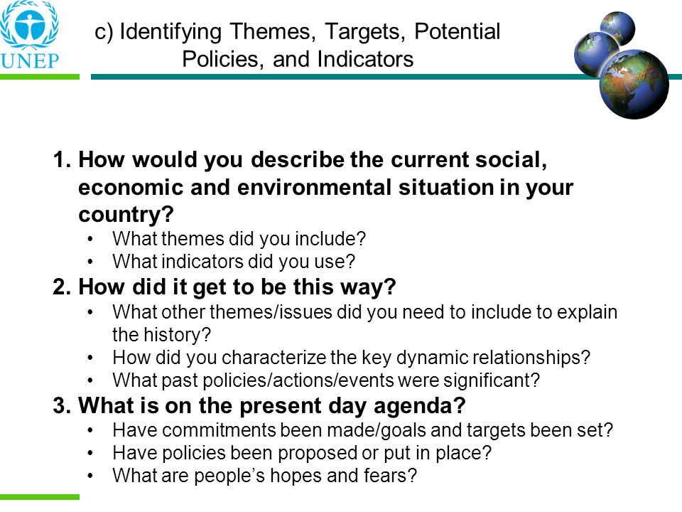 c) Identifying Themes, Targets, Potential Policies, and Indicators