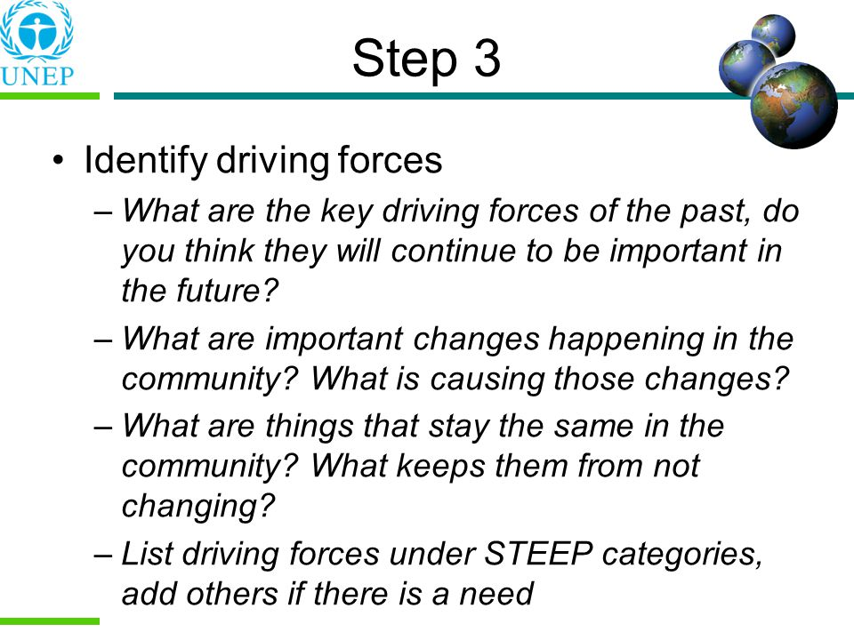 Step 3 Identify driving forces
