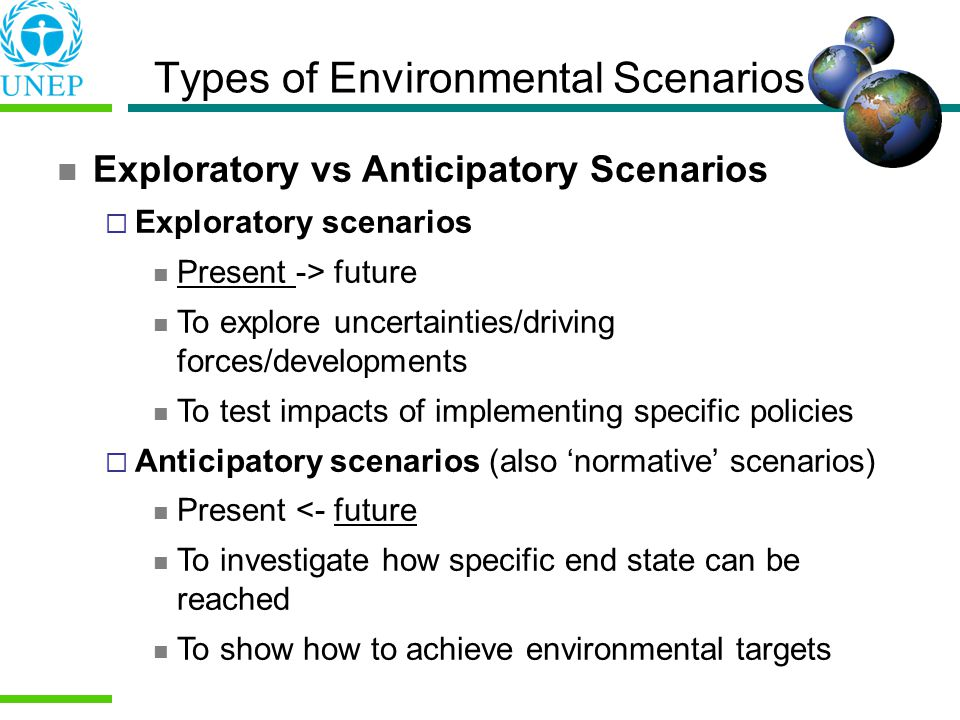 Types of Environmental Scenarios