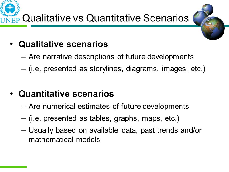 Qualitative vs Quantitative Scenarios