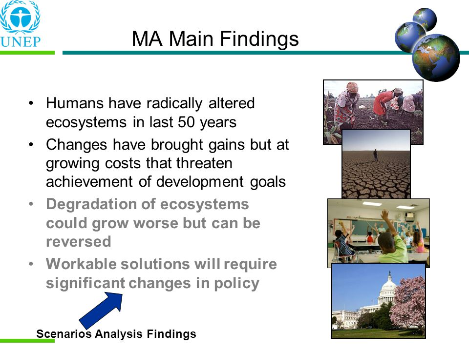 MA Main Findings Humans have radically altered ecosystems in last 50 years.
