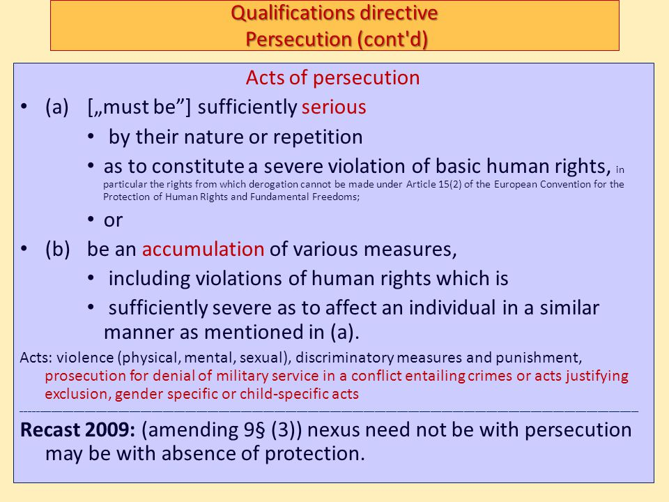 Qualifications directive Persecution (cont d)