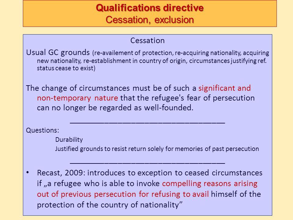 Qualifications directive Cessation, exclusion