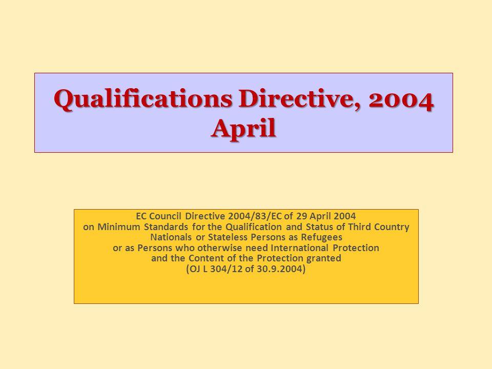 Qualifications Directive, 2004 April