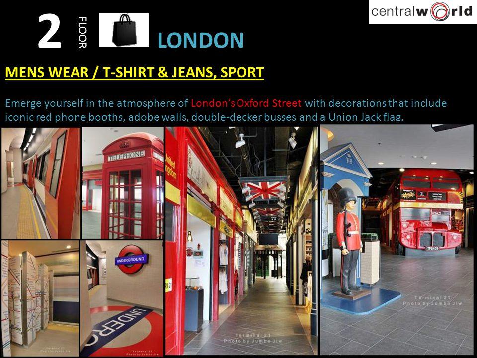 2 LONDON MENS WEAR / T-SHIRT & JEANS, SPORT FLOOR