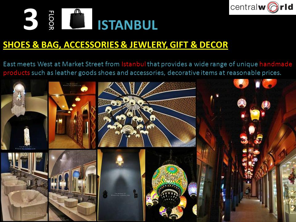3 ISTANBUL SHOES & BAG, ACCESSORIES & JEWLERY, GIFT & DECOR FLOOR