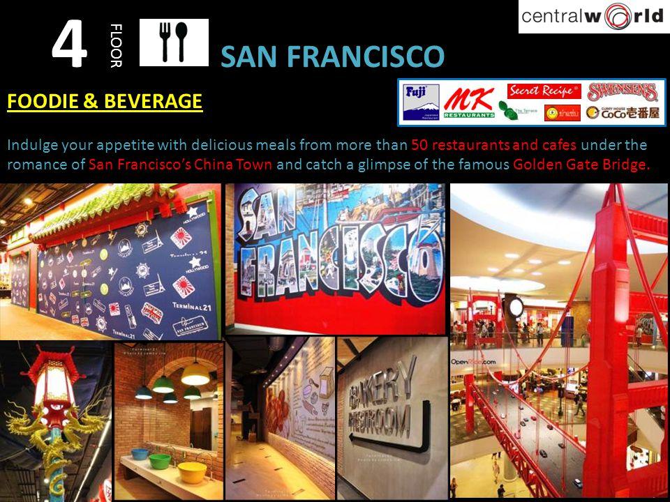 4 SAN FRANCISCO FOODIE & BEVERAGE FLOOR