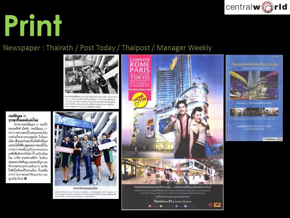 Print Newspaper : Thairath / Post Today / Thaipost / Manager Weekly