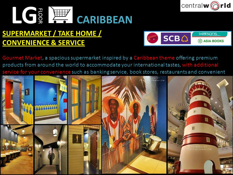 LG CARIBBEAN SUPERMARKET / TAKE HOME / CONVENIENCE & SERVICE FLOOR