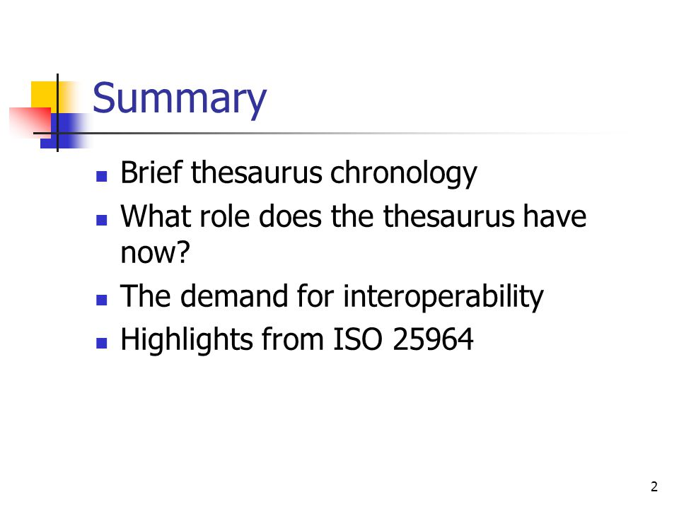 Summary Brief thesaurus chronology